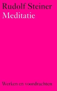 Rudolf Steiner, Meditatie