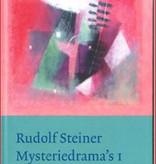 Rudolf Steiner, Mysteriedrama's I