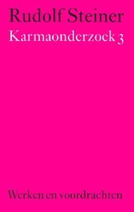 Rudolf Steiner, Karmaonderzoek 3