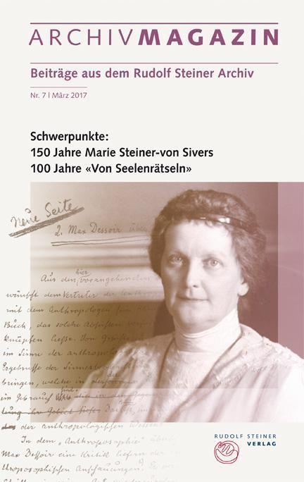 Archivmagazin 7. Maart 2017 Marie Steiner-von Sivers