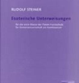 Rudolf Steiner, GA 270 Esoterische Unterweisungen für die erste Klasse der Freien Hochschule am Goetheanum