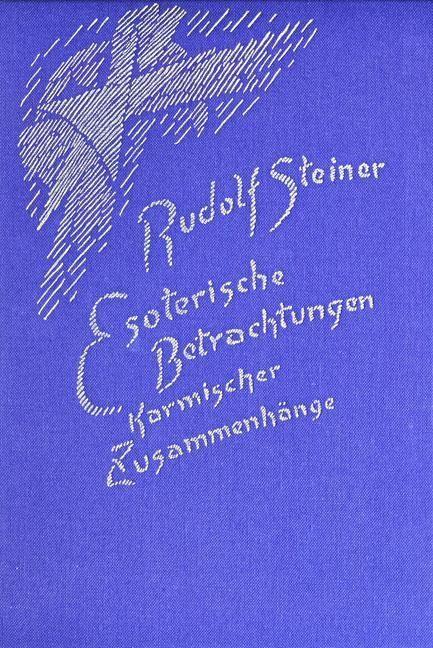 Rudolf Steiner, GA 236 Esoterische Betrachtungen karmischer Zusammenhänge Bd 2