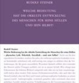 Rudolf Steiner, GA 145 Welche Bedeutung hat die okkulte Entwicklung des Menschen für seine Hüllen und sein Selbst