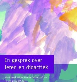 Frank de Kiefte (red.), In gesprek over leren en didactiek