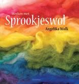 Angelika Wolk, Werken met sprookjeswol