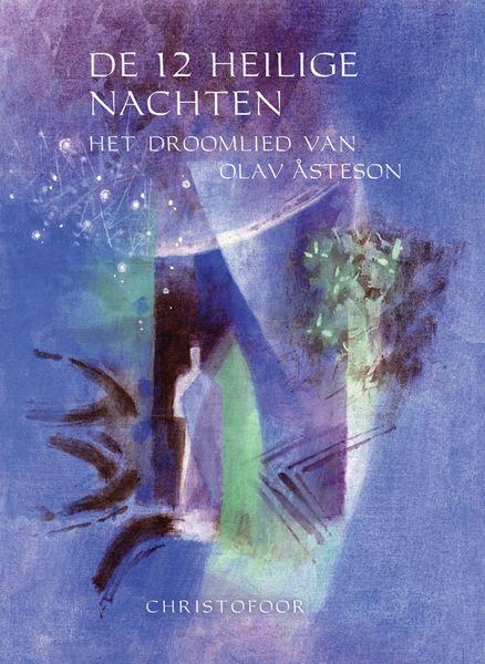 Frans Lutters, De 12 Heilige Nachten. Het Droomlied van Olav Asteson