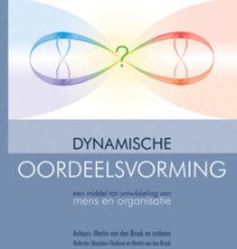 Martin van de broek, Marjolein Thiebout, Praktijkboek Dynamische oordeelsvorming