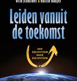 Otto Scharmer, Katrin Kaufer, Leiden vanuit de toekomst