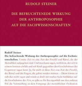 Rudolf  Steiner, GA 76 Die befruchtende Wirkung der Anthroposophie auf die Fachwissenschaften