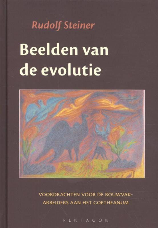 Rudolf Steiner, Beelden van de evolutie