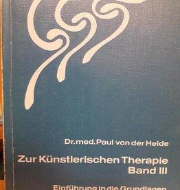 Paul von der Heide, Zur künstlerischen Therapie Band 3