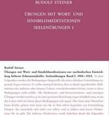 Rudolf Steiner, GA 267 Seelenübungen I