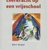 Bert Kraai, Leerkracht op een vrijeschool