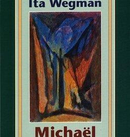 Ita Wegman, Michael