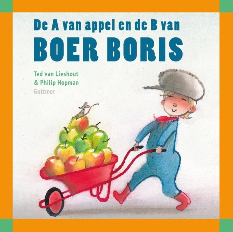 Ted van Lieshout, De A van Appel en de B van Boer Boris
