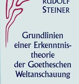 Rudolf Steiner, GA 2  Grundlinien einer Erkenntnistheorie der Goetheschen Weltanschauung mit besonderer Rücksicht auf Schiller