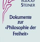 """Rudolf Steiner, GA 4a Dokumente zur """"Philosophie der Freiheit"""""""