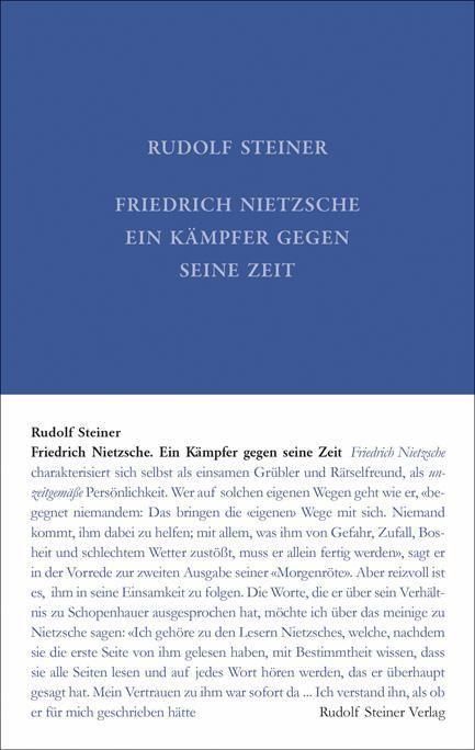 Rudolf Steiner, GA 5 Friedrich Nietsche, ein Kämpfer gegen seine Zeit
