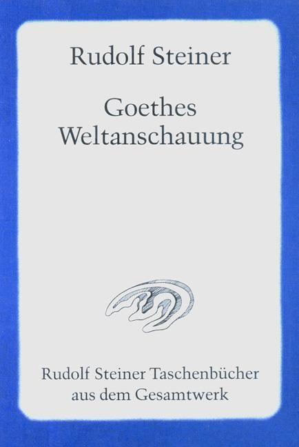 Rudolf Steiner, Tb 625 (GA 6) Goethes Weltanschauung