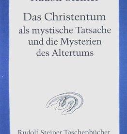 Rudolf Steiner, Tb 619 Das Christentum als mystische Tatsache und die Mysterien des Altertums