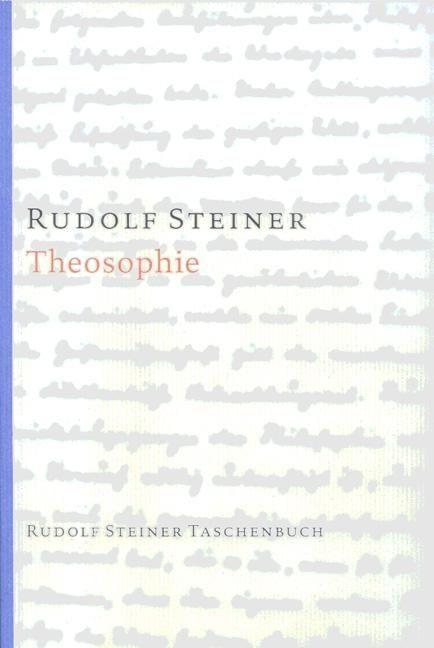 Rudolf Steiner, Tb 615 Theosophie