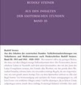 Rudolf Steiner, GA 266/3 Aus den Inhalten der esoterischen Stunden. Band III: 1913 und 1914; 1920-1923