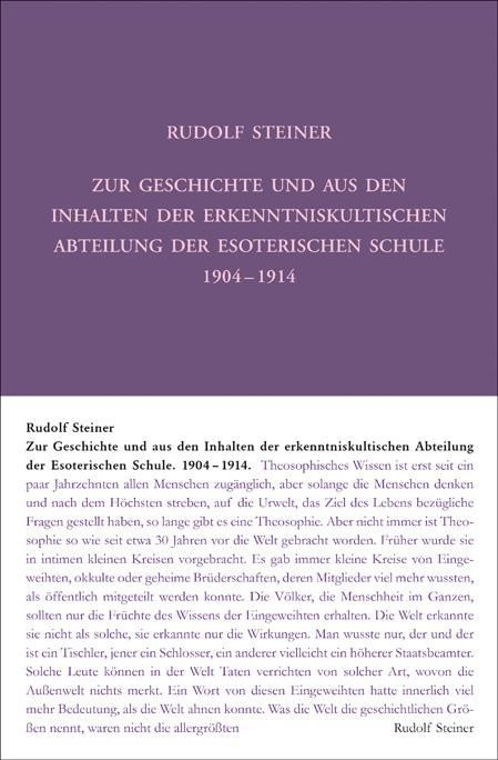 Rudolf Steiner, GA 265 Zur Geschichte und aus den Inhalten der erkenntniskultischen Abteilung der Esoterischen Schule von 1904 bis 1914