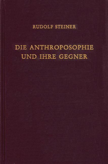 Rudolf Steiner, GA 255b Die Anthroposophie und ihre Gegner 1919-1921