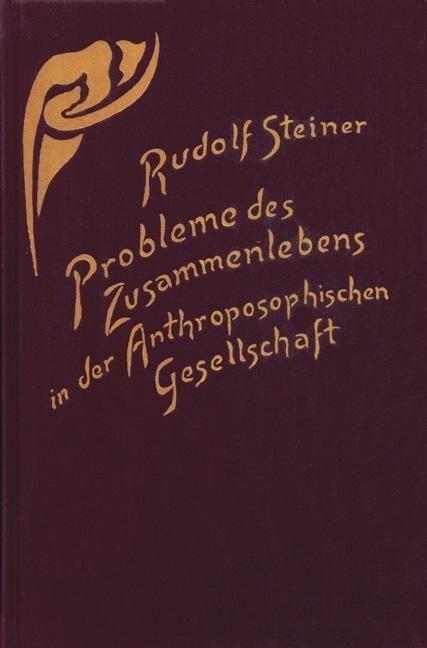 Rudolf Steiner, GA 253 Probleme