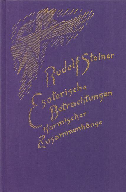 Rudolf Steiner, GA 240 Esoterische Betrachtungen karmischer Zusammenhänge. Sechster Band