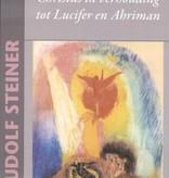 Rudolf Steiner, Christus in verhouding tot Lucifer en Ahriman
