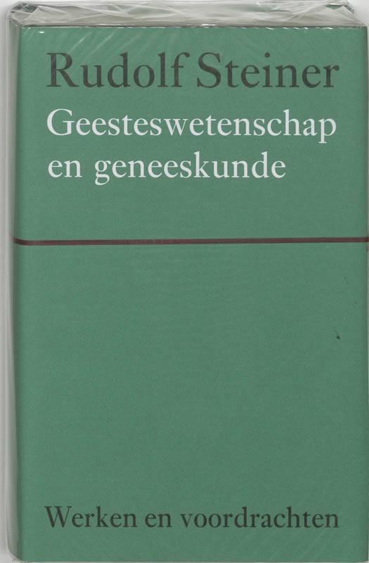 Rudolf Steiner, Geesteswetenschap en geneeskunde