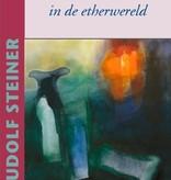 Rudolf Steiner, Christus' wederkomst in de etherwereld
