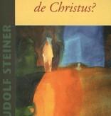 Rudolf Steiner, Hoe vind ik de Christus?