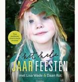 Daan Rot en Lisa Wade, Het hele jaar FEESTEN Herfst/Winter