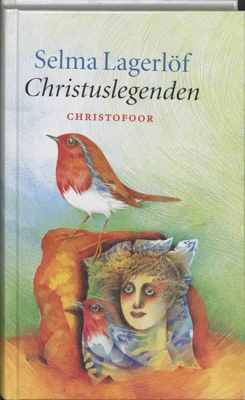 Selma Lagerlöf, Christuslegenden