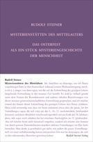 Rudolf Steiner, GA 233a Mysterienstätten des Mittelalters. Rosenkreuzertum und modernes Einweihungsprinzip