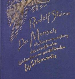 Rudolf Steiner, GA 230 Der Mensch als Zusammenklang des schaffenden, bildenden und gestaltenden Weltenwortes