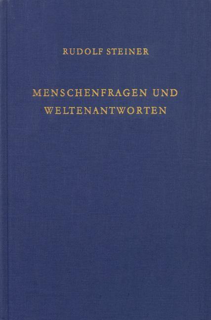 Rudolf Steiner, GA 213 Menschenfragen und Weltenantworten