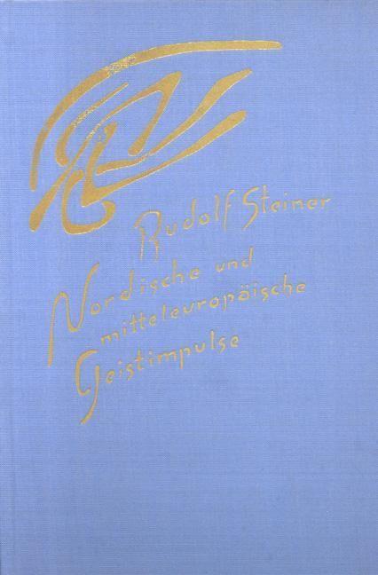 Rudolf Steiner, GA 209 Nordische und mitteleuropäische Geistimpulse. Das Fest der Erscheinung Christi