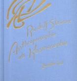 Rudolf Steiner, GA 208 Anthroposophie als Kosmosophie. Zweiter Teil: Die Gestaltung des Menschen als Ergebnis kosmischer Wirkungen