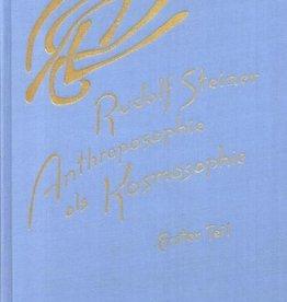 Rudolf Steiner, GA 207 Anthroposophie als Kosmosophie. Erster Teil: Wesenszüge des Menschen im irdischen und kosmischen Bereich