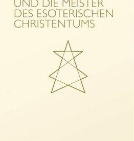 Sergej O. Prokofieff, Rudolf Steiner und die Meister des esoterischen Christentums