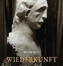 Peter Selg, Wiederkunft. Werden und Wesen der Christengemeinschaft