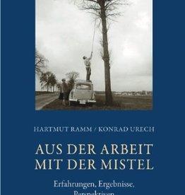 Hartmut Ramm, Konrad Urech, Aus der Arbeit mit der Mistel