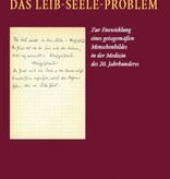 Peter Heusser, Peter Selg, Das Leib-Seele-Problem