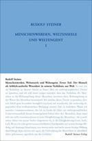 Rudolf Steiner, GA 205 Menschenwerden, Weltenseele und Weltengeist. 1. Teil: Der Mensch als leiblich-seelische Wesenheit in seinem Verhältnis zur Welt