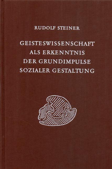 Rudolf Steiner, GA 199 Geisteswissenschaft als Erkenntnis der Grundimpulse sozialer Gestaltung