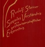 Rudolf Steiner, GA 191 Soziales Verständnis aus geisteswissenschaftlicher Erkenntnis. Die geistigen Hintergründe der sozialen Frage Bd. 3