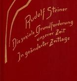 Rudolf Steiner, GA 186 Die soziale Grundforderung unserer Zeit. In geänderter Zeitlage